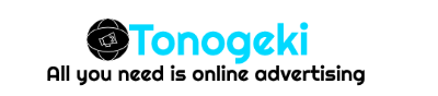 Tonogeki – All you need in online advertising